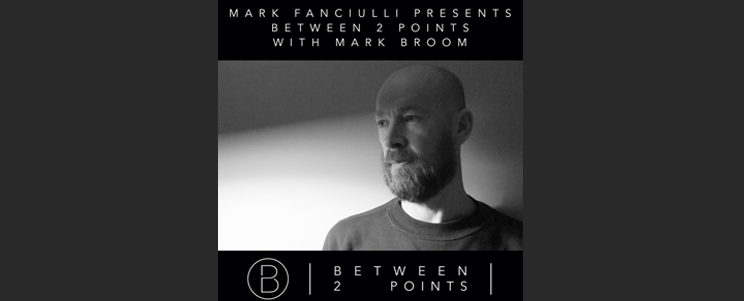 Mark Broom Guest Mix Between Two Points