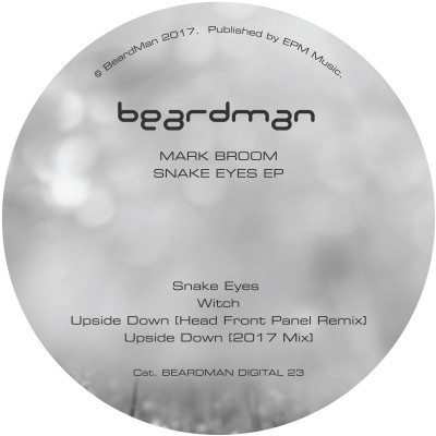 Mark Broom Techno Beard Man Snake Eyes EP